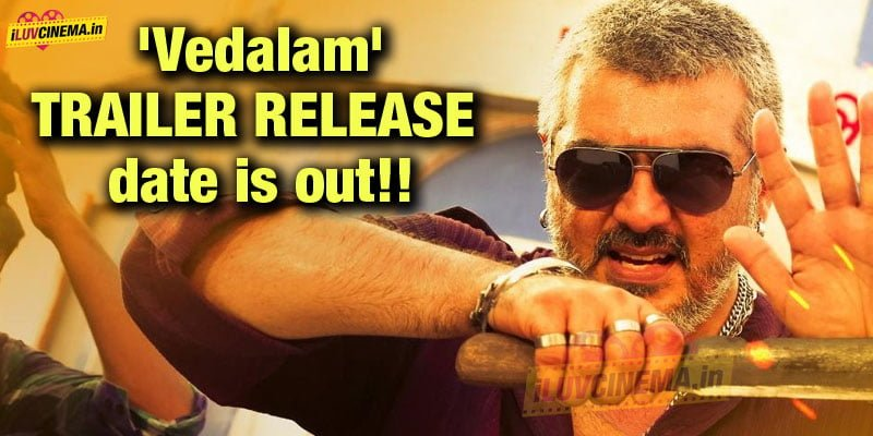 Vedalam-trailer-release-date-is-out