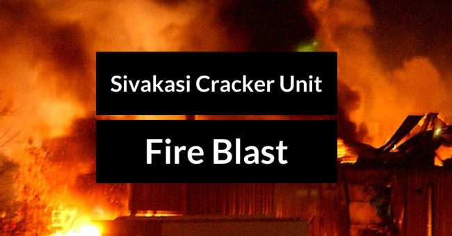 Fire Accident – 8 Injured – Sivakasi Cracker Unit Blast