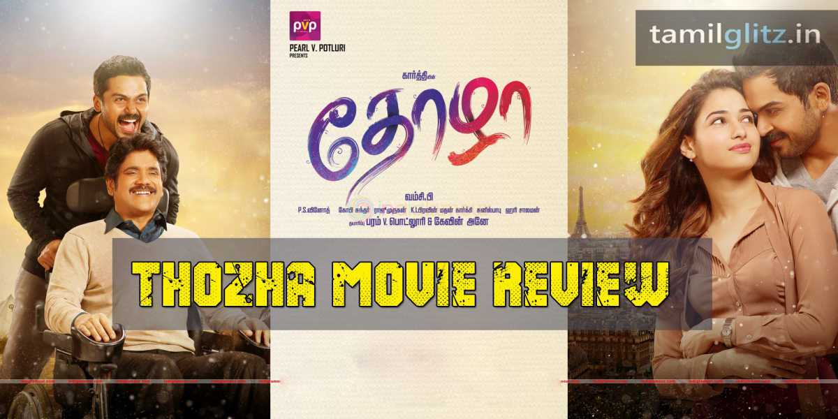 Thozha-Movie-Review