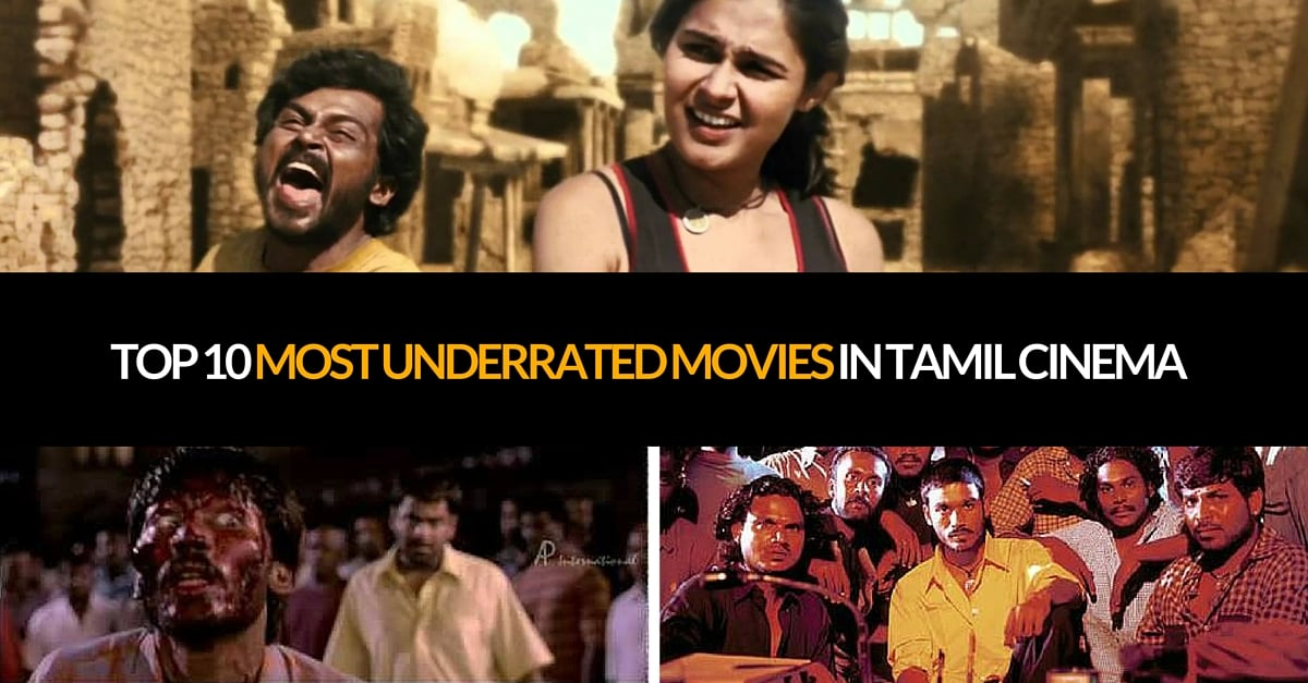 Top 10 Most UnderRated Movies in Tamil Cinema (1)