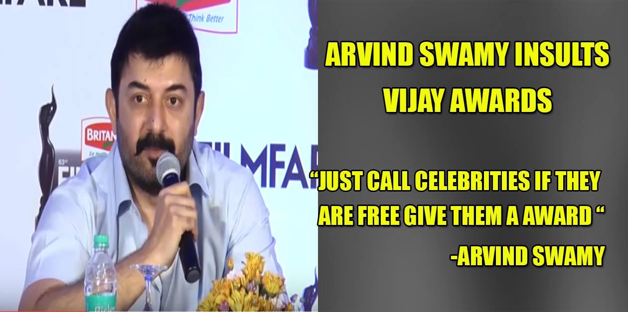 Arvind Swamy insults Vijay Awards ? 3