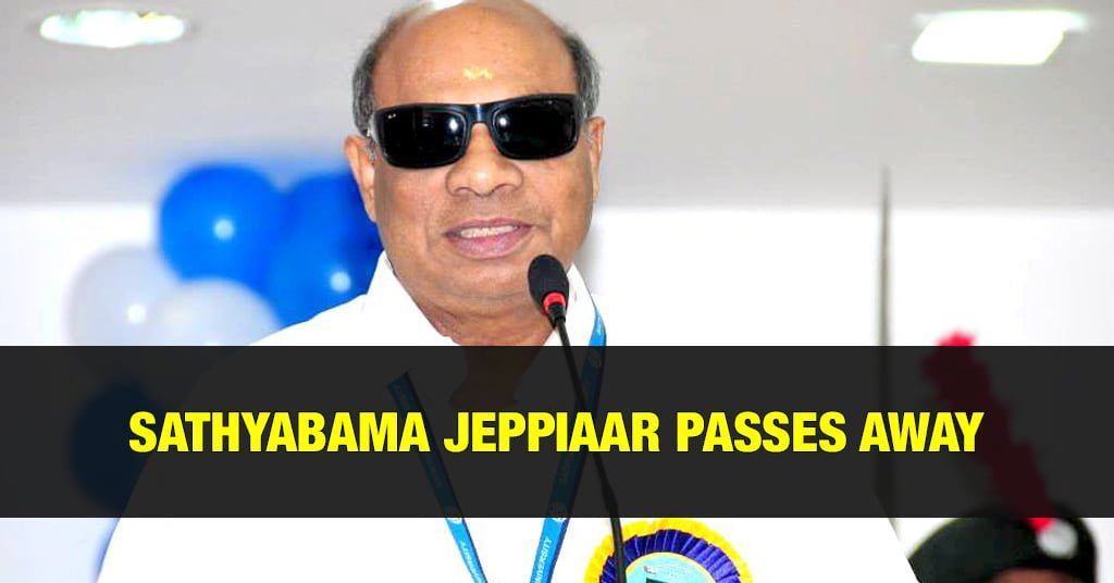 Famous Educationist Jeppiaar Passes Away