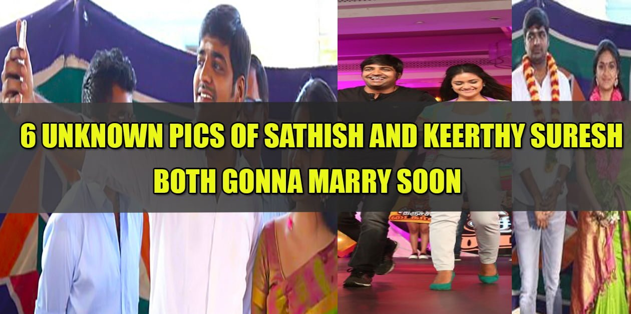 6 Unseen Pics of Keerthy Suresh & Sathish which Prove that they are in love 18