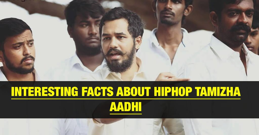 10 Interesting Facts about Hip Hop Tamizha 2