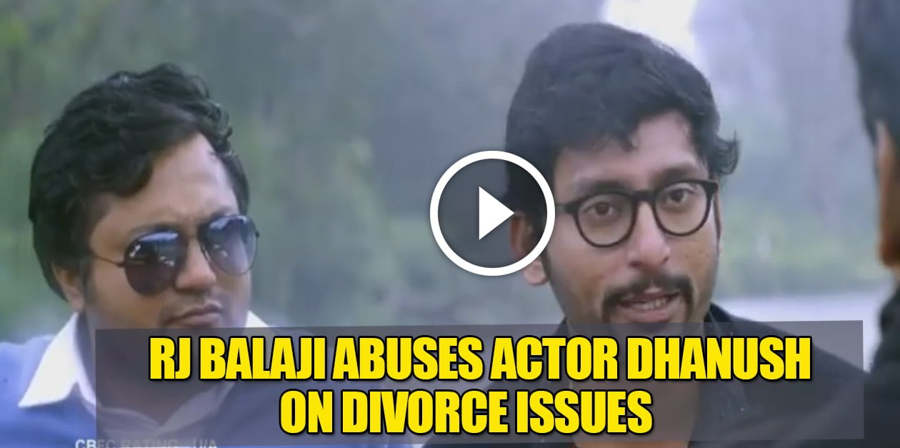 Rj Balaji Insults Actor Dhanush 1