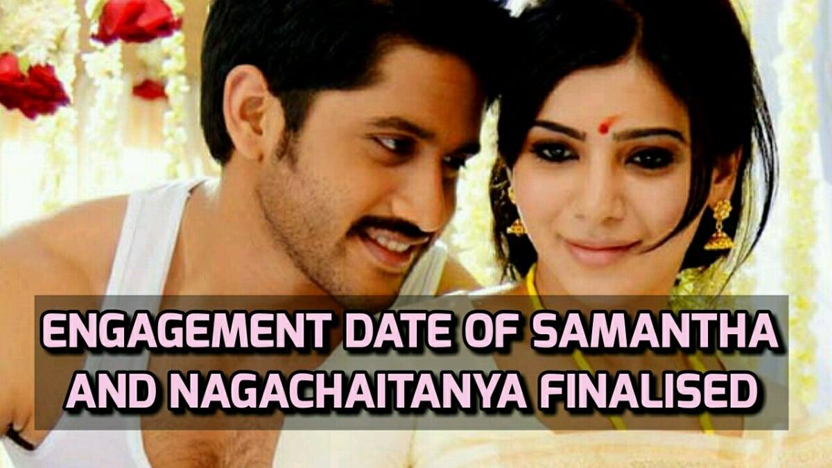 Engagement date of Samantha and Nagachaitanya finalized 1