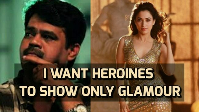 I want Heroines to show only Glamour says Director Suraj 3