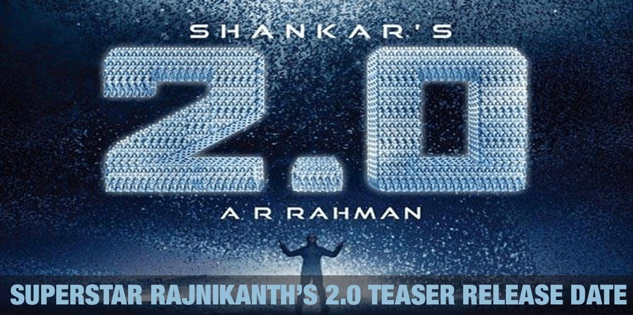Superstar Rajnikanth's 2.0 Teaser Release Date 1