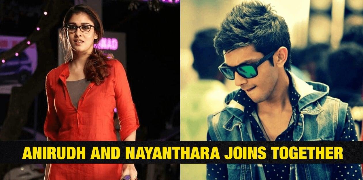 Anirudh and Nayanthara Joins Together 24