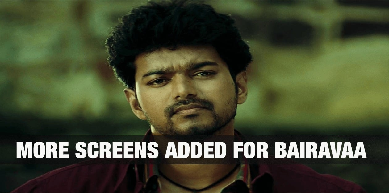 More screens added for Bairavaa 1