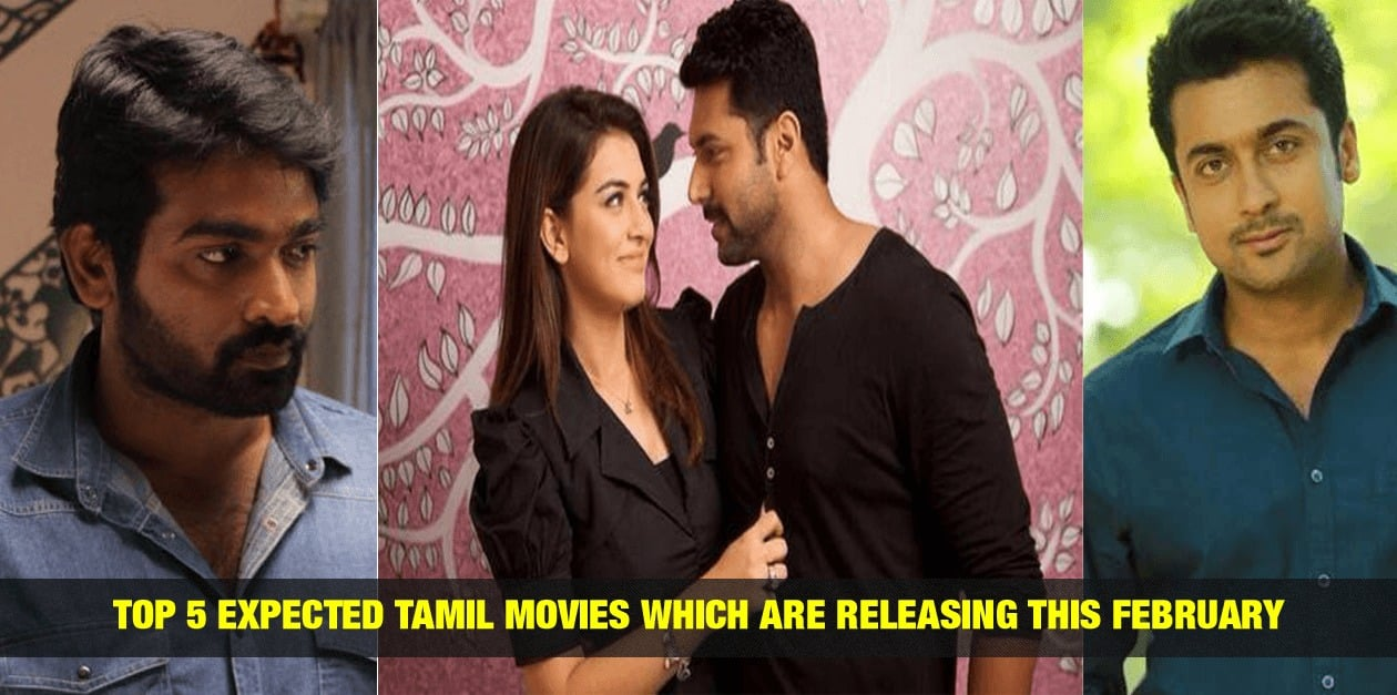 Top 5 Expected Tamil Movies Which are Releasing this February 3
