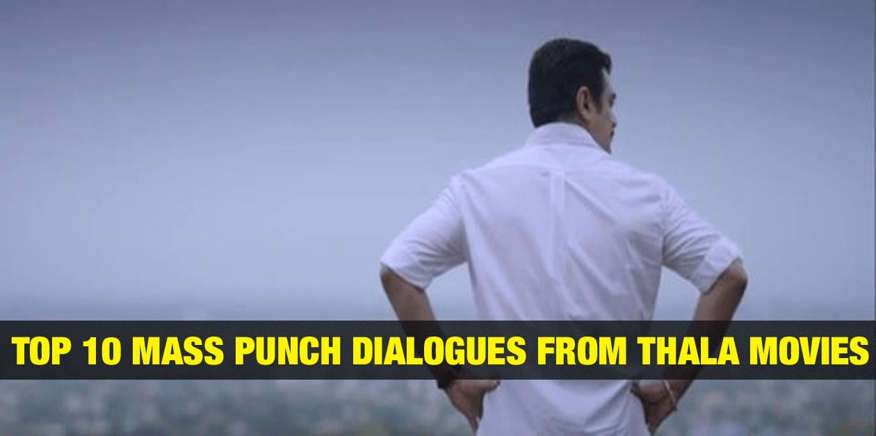 Top 10 Mass Punch Dialogues from Thala Movies 1