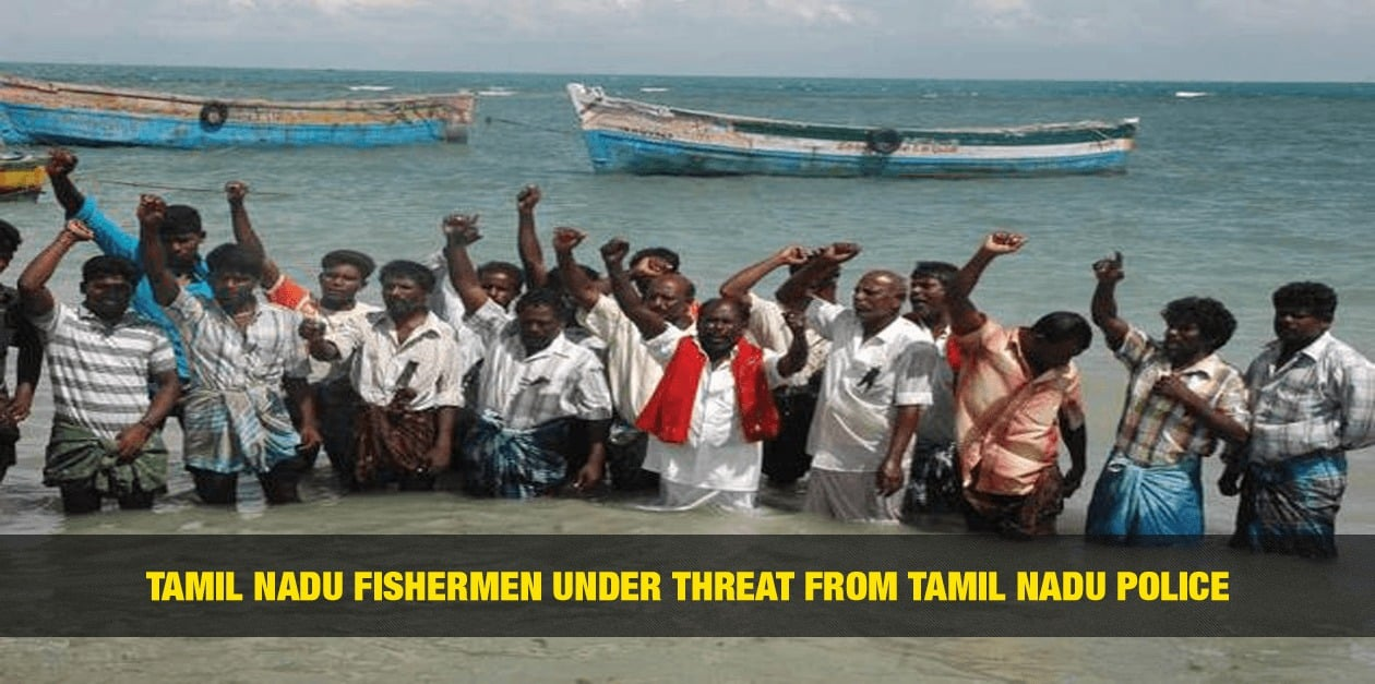 Tamil Nadu Fishermen Under Threat from Tamil Nadu Police 1