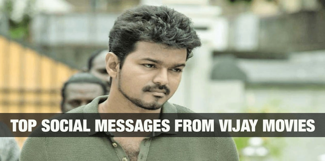 Top Social Messages from Vijay Movies 22