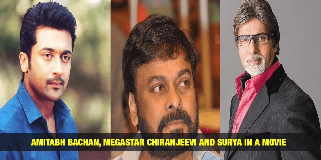 Amithabh Bachan, Megastar Chiranjeevi and Surya in a Movie 13