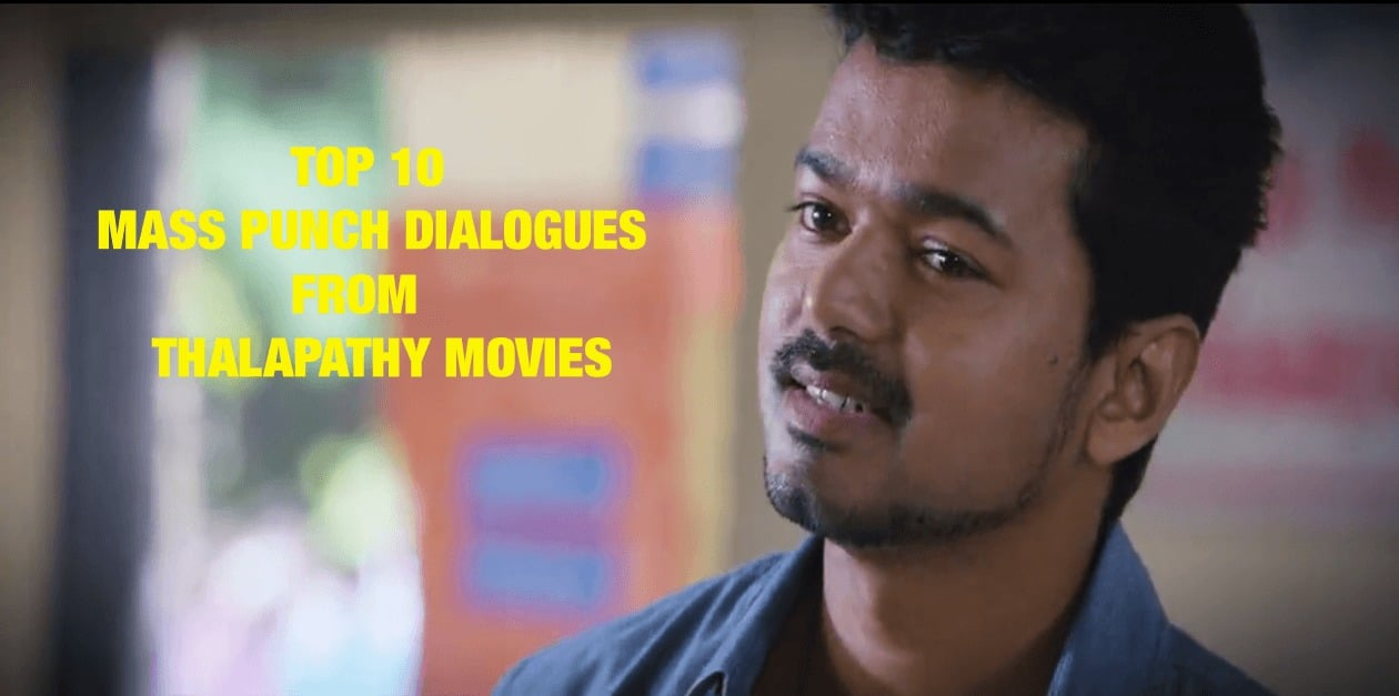 Top 10 Mass Punch Dialogues from Thalapathy Movies 3