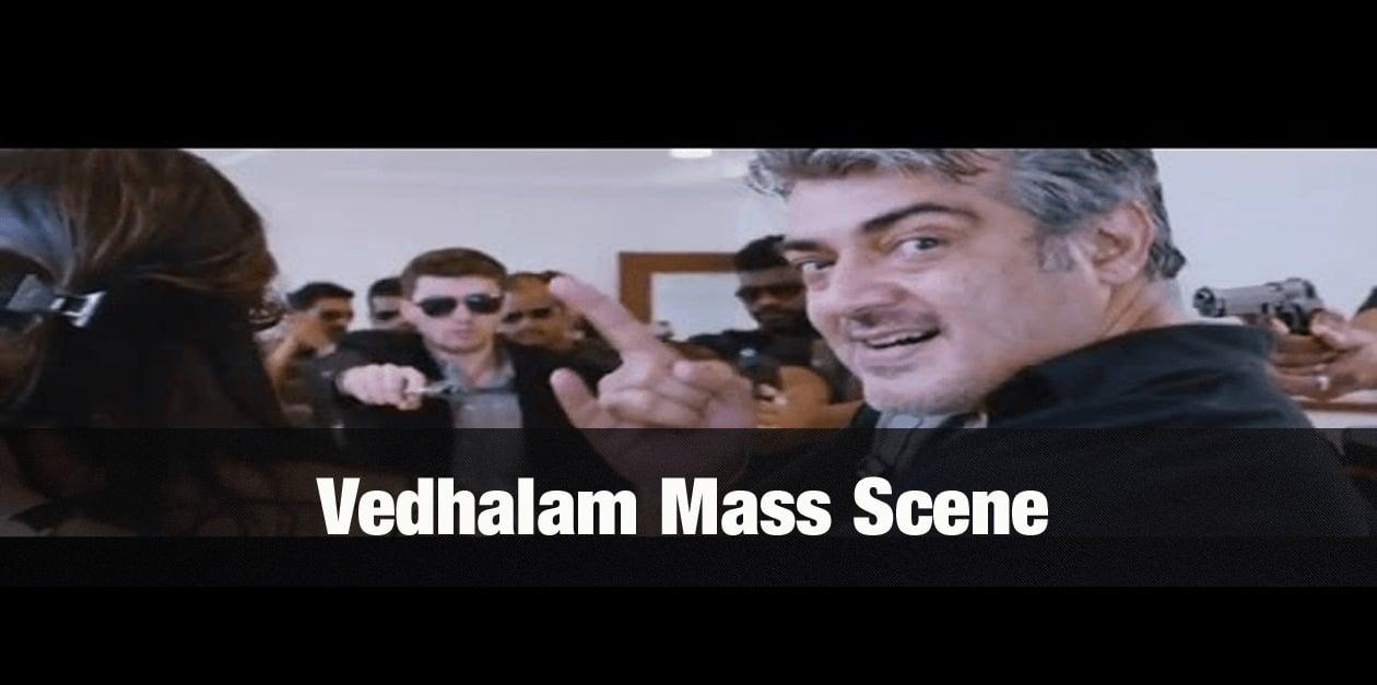 Vedhalam Mass Scene 3
