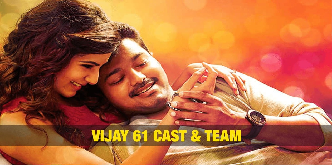Vijay 61 Cast and Team 3
