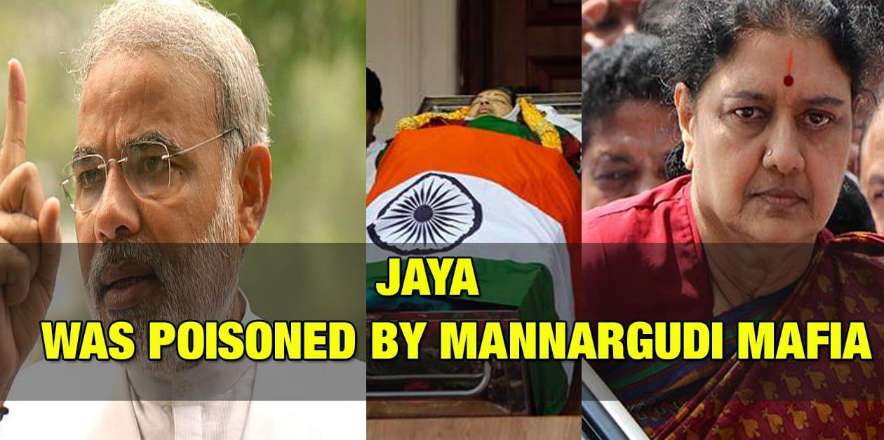 Jayalalithaa was Poisoned by Mannargudi Mafia 1