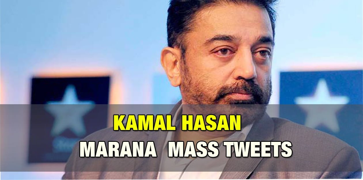 Mass Tweets from Kamal Hassan for the Past Month 1