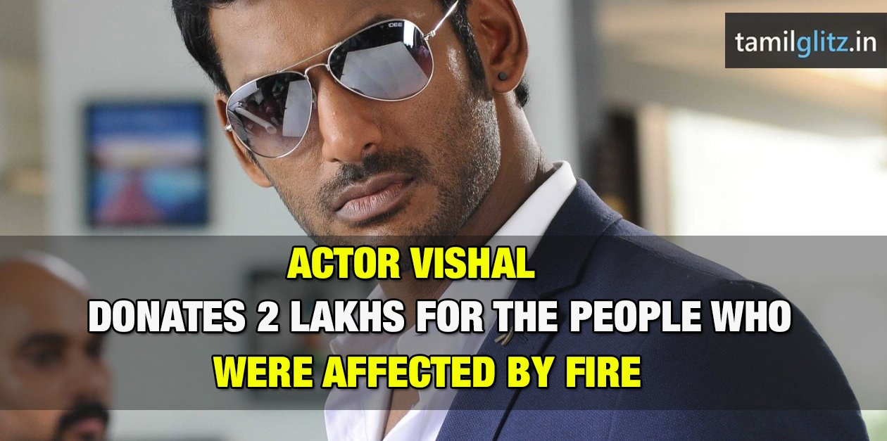 Vishal donates 2 Lakhs for the people of Nethaji Nagar who were affected by Fire Accident 3