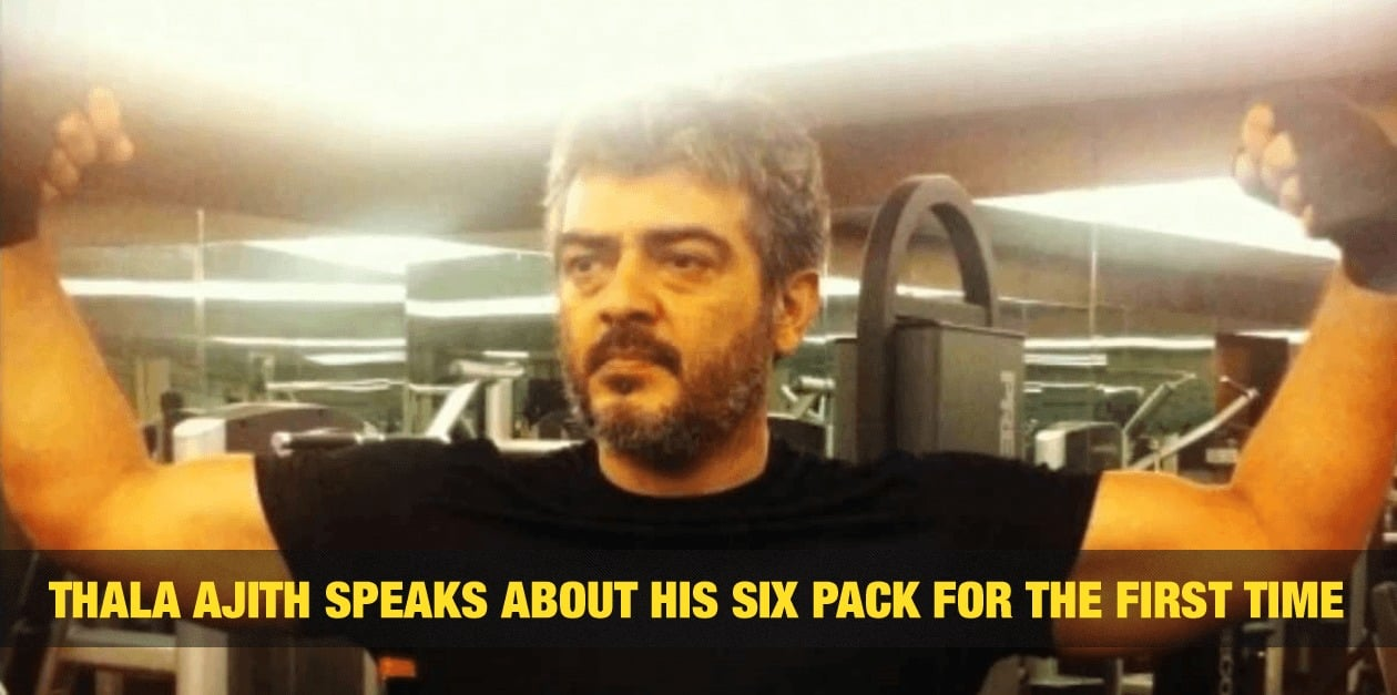 Thala Ajith Speaks about His Six Pack for the First time 3