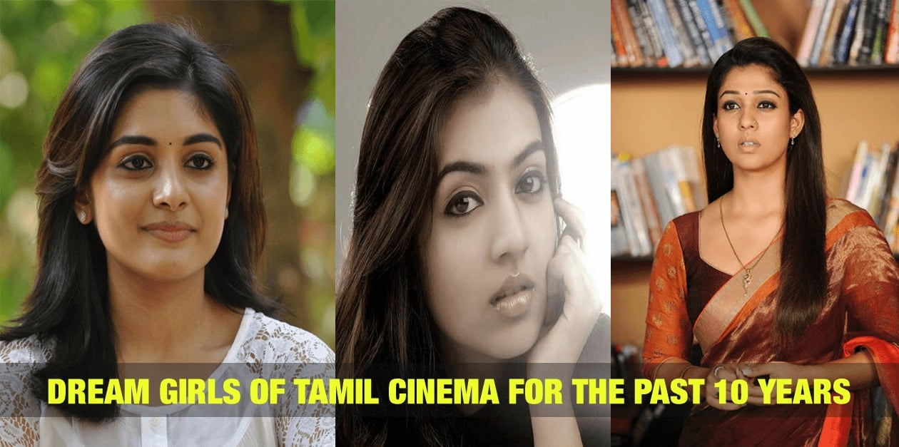 Dream Girls of Tamil Cinema for the Past 10 Years 105