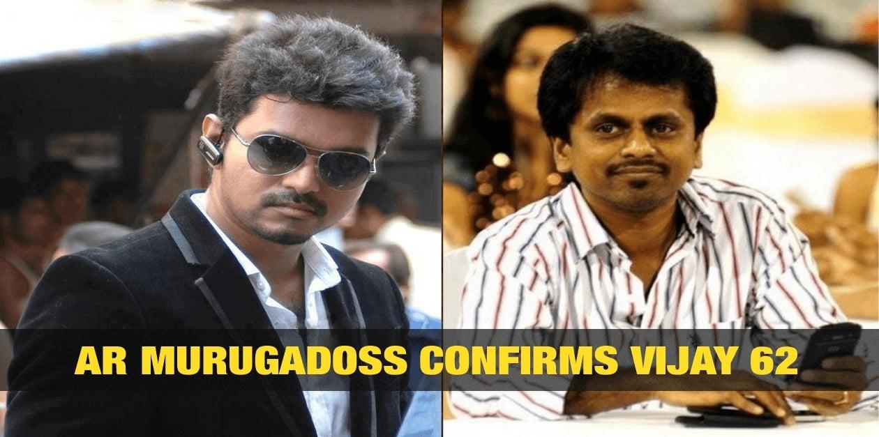 AR Murugadoss Confirms Vijay 62 1