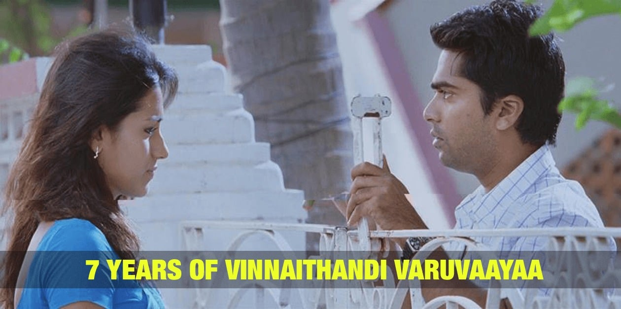 7 Years of Vinnaithandi Varuvaayaa 12