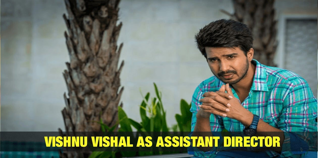 Vishnu Vishal as Assistant Director 2