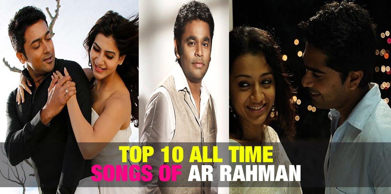 Top 10 All Time Songs of AR Rahman 1