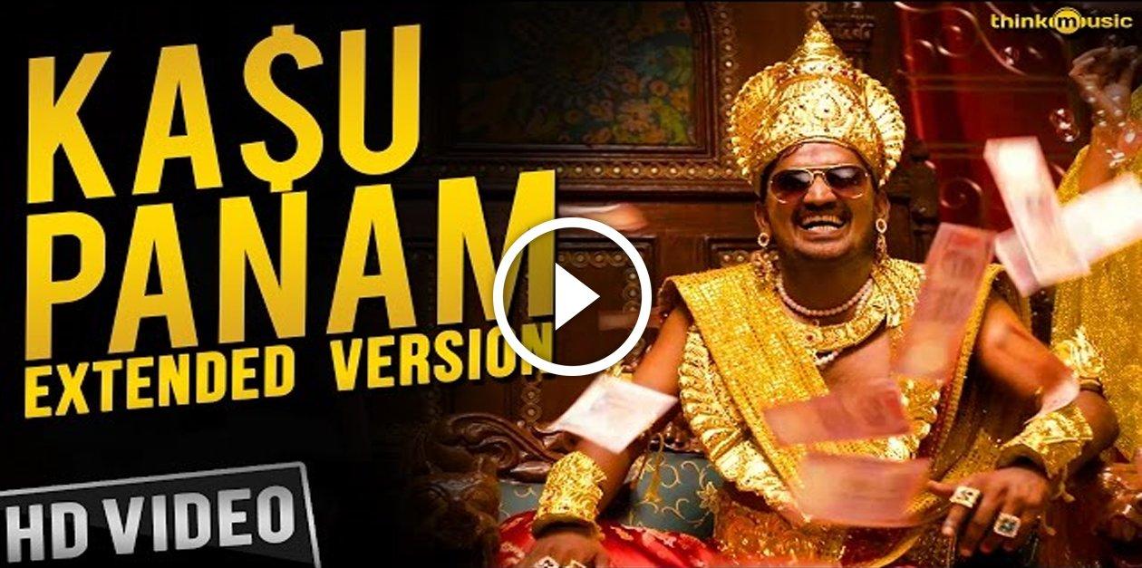 Kasu Panam Video Song - Extended Version | Soodhu Kavvum | Vijay Sethupathy | Santhosh Narayanan 1