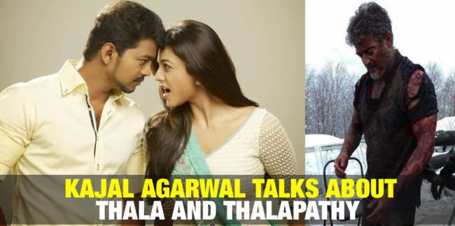 Kajal Agarwal Talks about Thala and Thalapathy 1