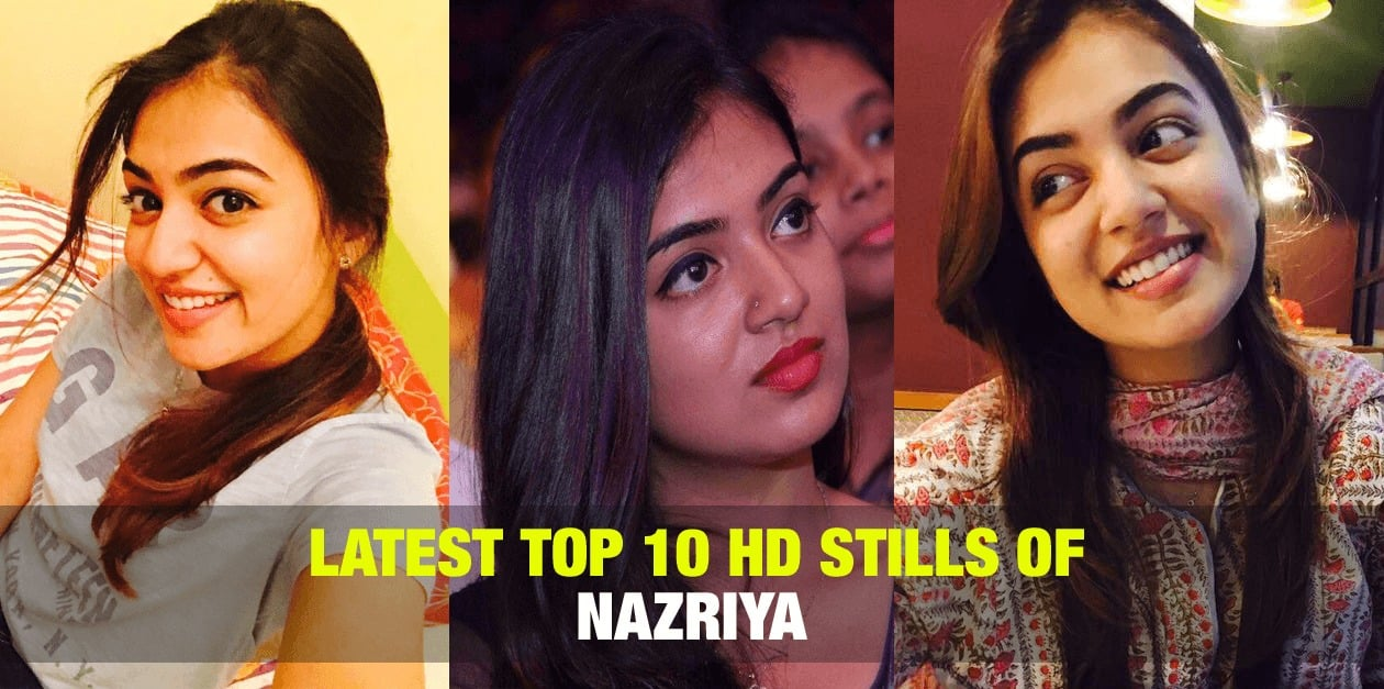 Latest Top 10 HD Stills of Nazriya 12