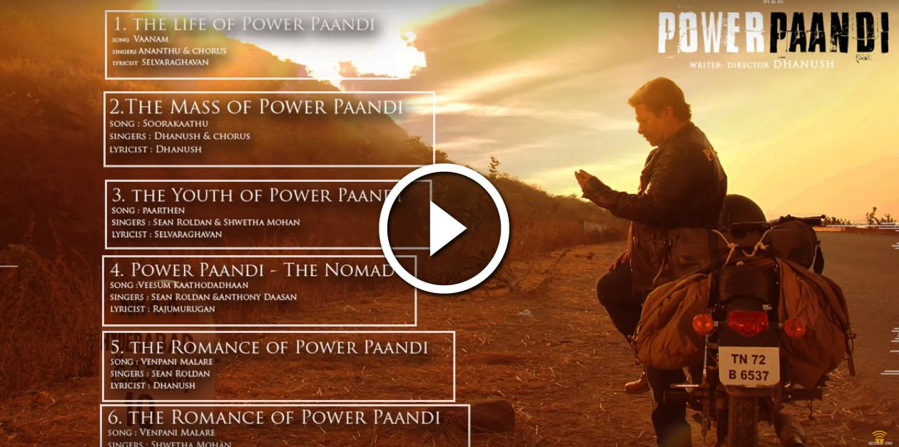 Power Paandi Official Jukebox - Dhanush | Sean Roldan | Rajkiran 1