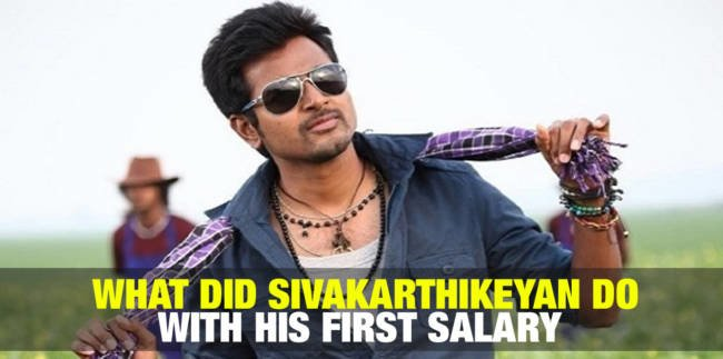 What did Sivakarthikeyan do with His First Salary 1