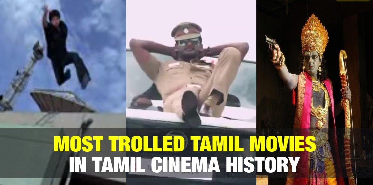 Most Trolled Tamil Movies in Tamil Cinema History 1