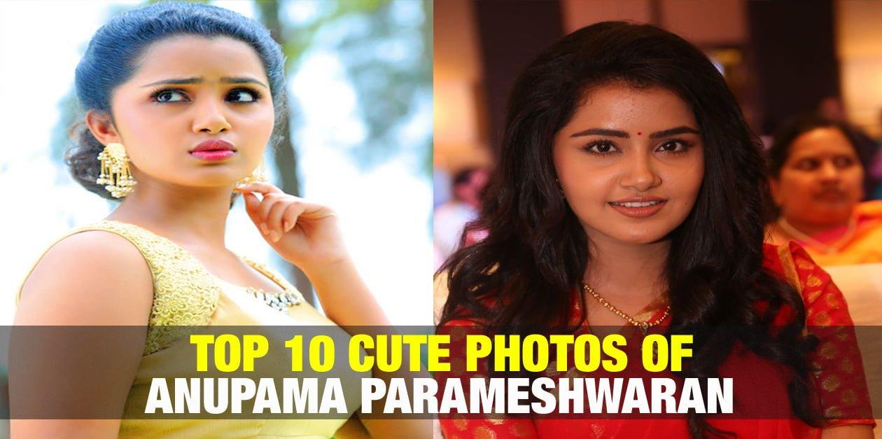 Top 10 Cute Photos of Anupama Parameshwaran 1