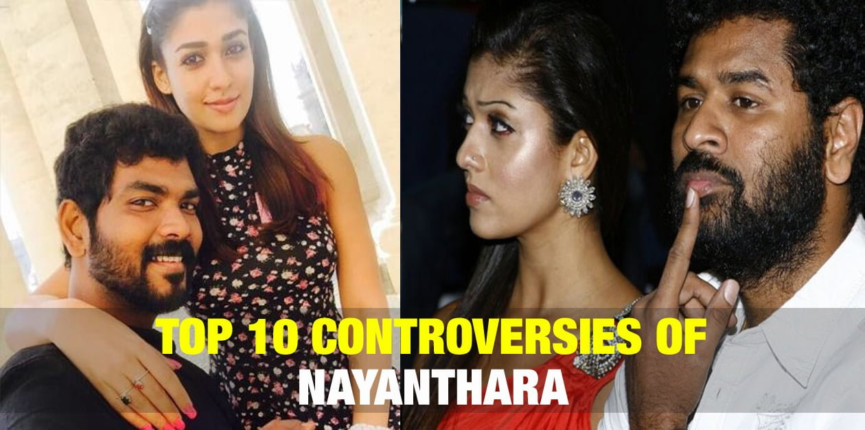 Top 10 Controversies of Nayanthara 1