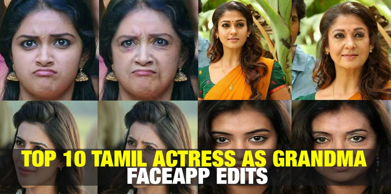 Top 10 Tamil Actress as Grandma - Faceapp Edit 1