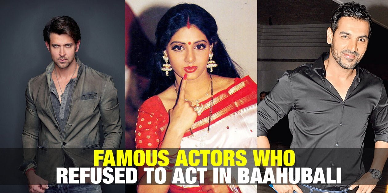 Famous Actors Who Refused to Act in Baahubali 23