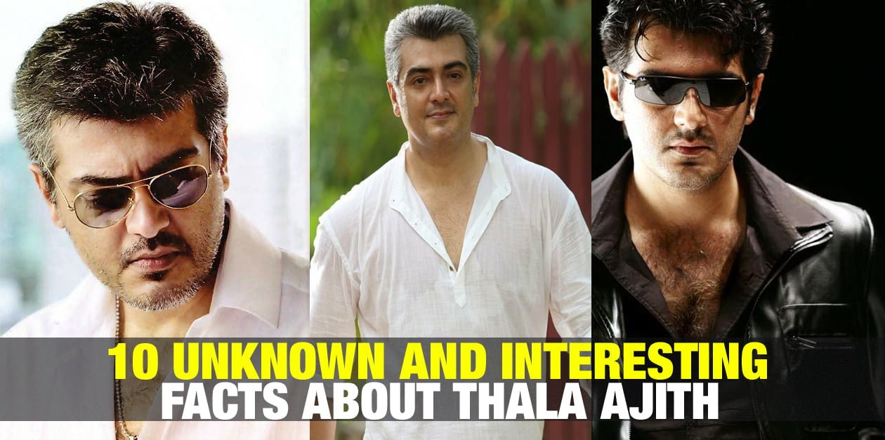 10 Unknown and Interesting Facts about Thala Ajith 1