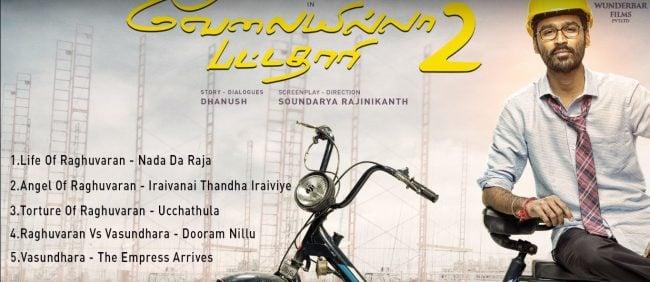 Velai Illa Pattadhaari 2 Full Songs - Dhanush, Kajol & Amala Paul 1