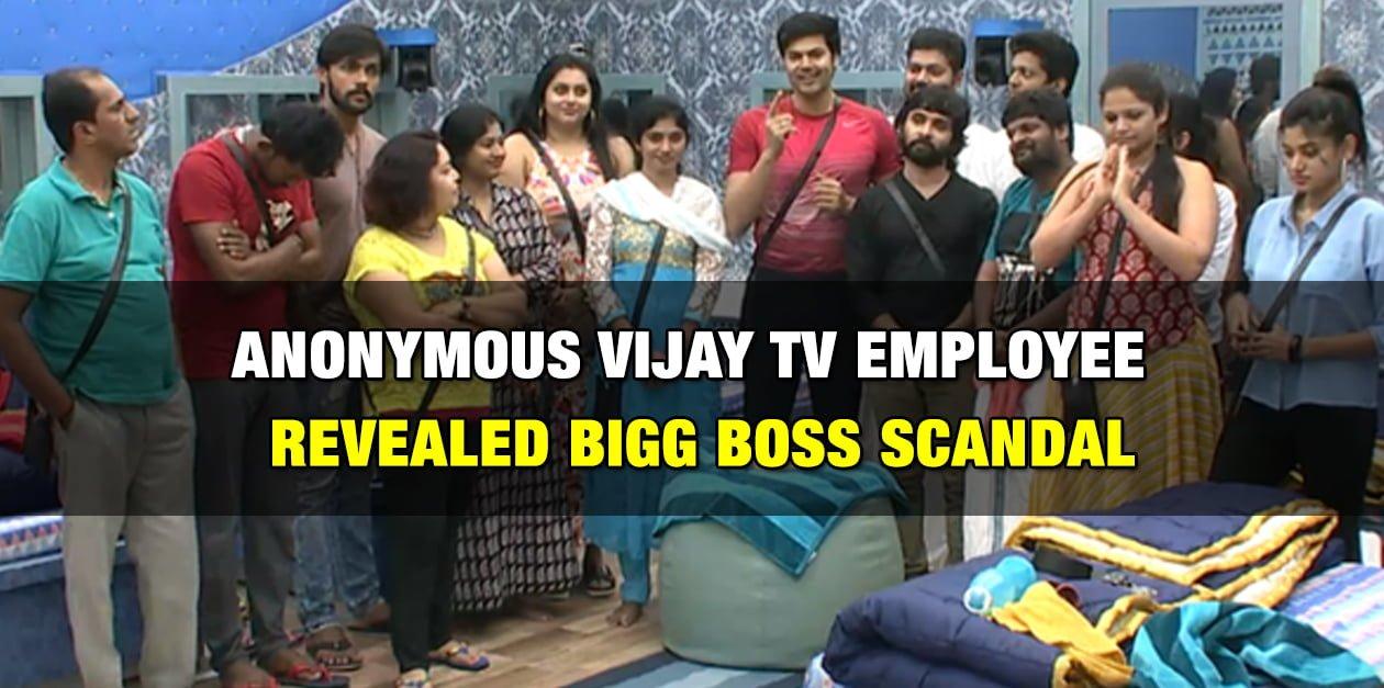 Anonymous Vijay TV Employee Revealed BIG BOSS SCANDAL 1