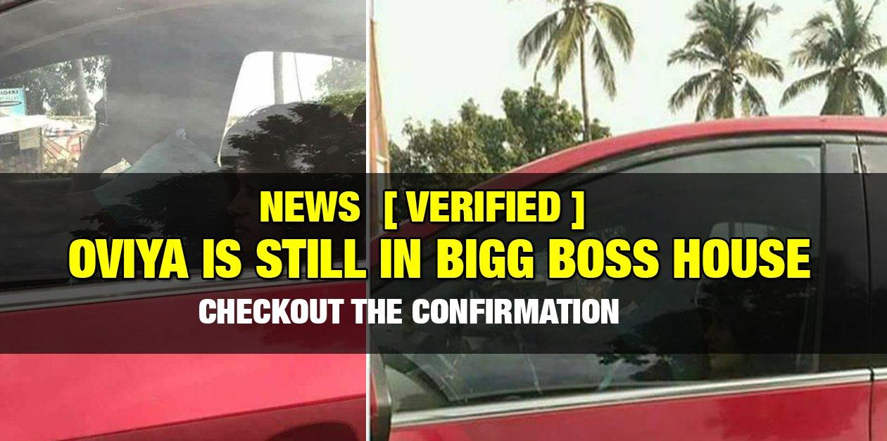 [Verified] Oviya is Still in Bigg Boss House 6