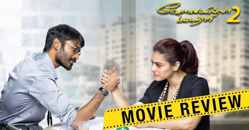 VIP 2 Review (aka) Velai Illa Pattathari 2 Review 1