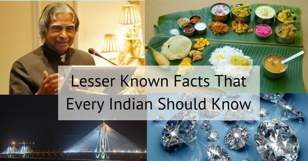 22 Lessor Known Facts About India That Every Indian Should Know 1