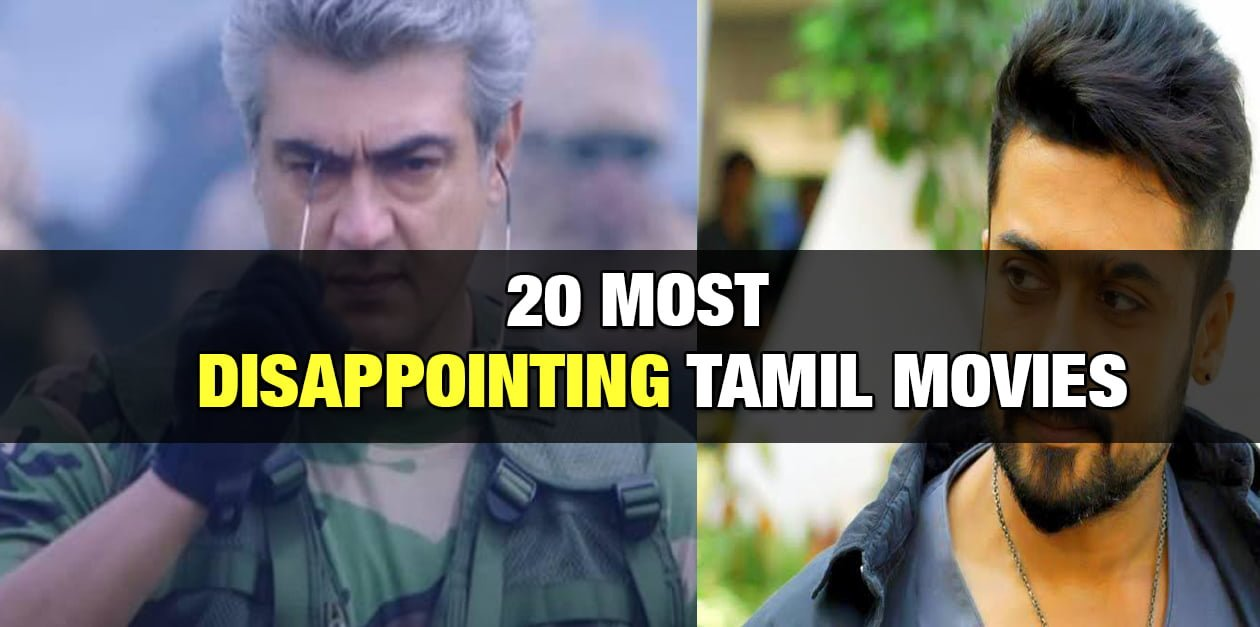 20 Most Disappointing Movies of Tamil Cinema 1